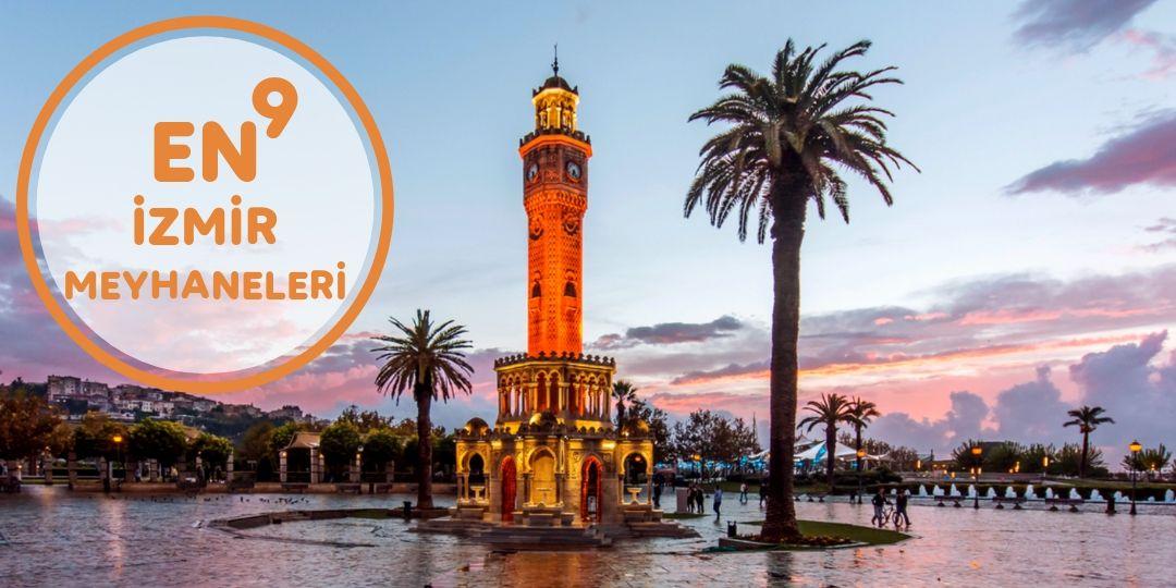 En9 İzmir Meyhaneleri